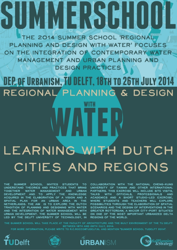 Poster Summer School Planning and Design with Water at TU Delft July 2014